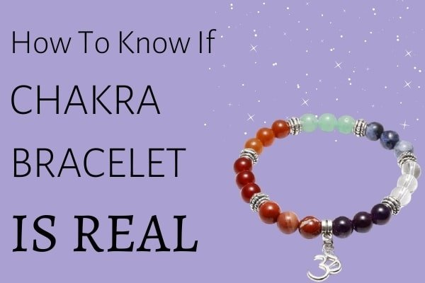 How To Know If Chakra Bracelet is Real