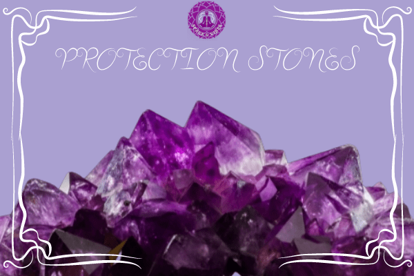 13 Protection Stones Based On Its Purpose & Horoscope Sign